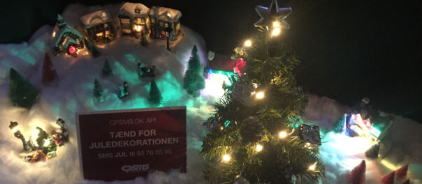 Tænd for juledekorationen med CPSMS API